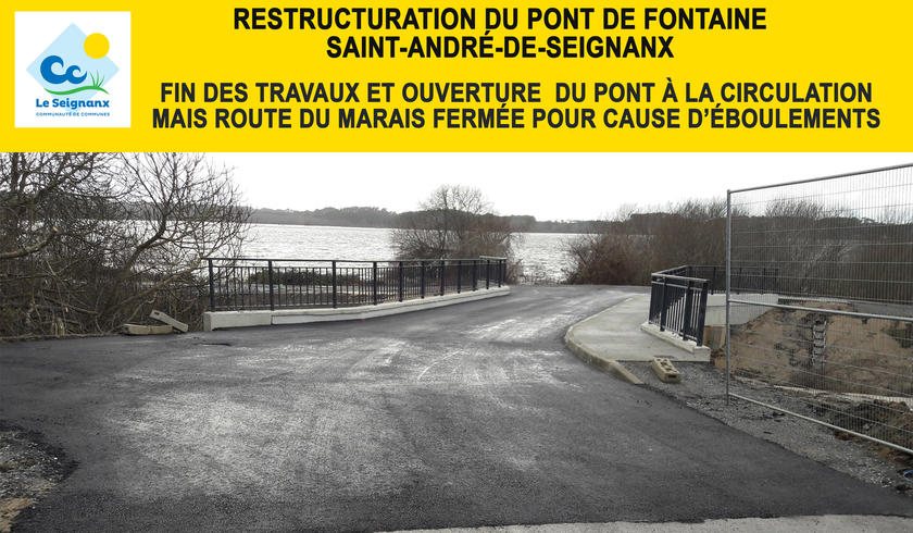 Le pont de Fontaine à Saint-André de Seignanx ouvert à la circulation mais attention, la route du marais reste fermée